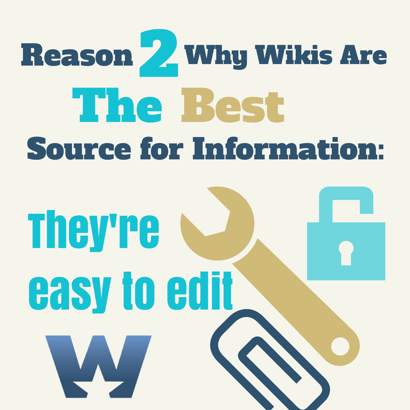 reasons wikis are useful